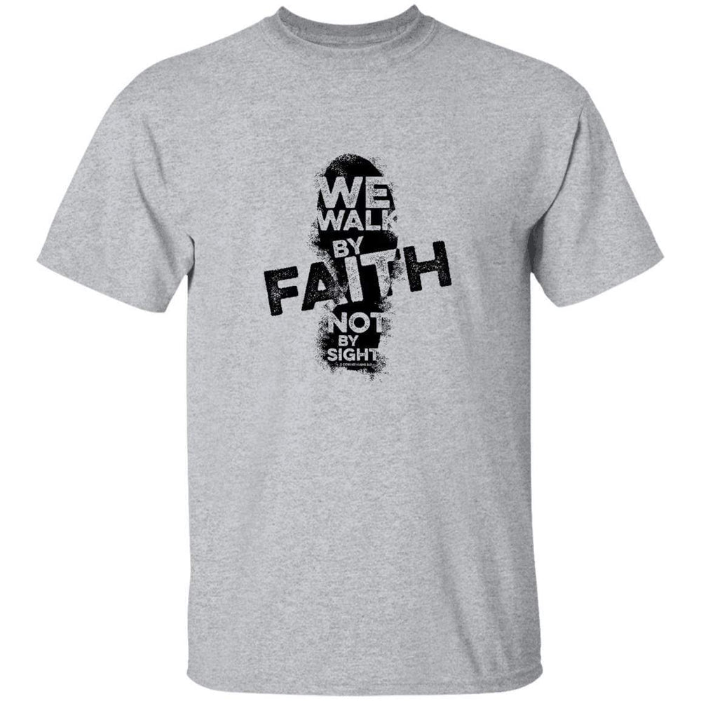 Faith Not Sight - Unisex