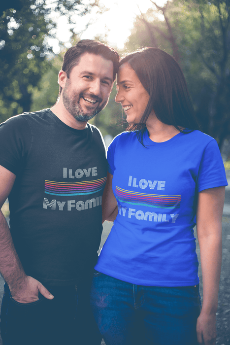 I Love My Family - Unisex