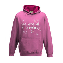 We Are All Stardust Girls Hoodie - Scarf Monkey
