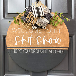SHIT SHOW DOOR HANGER
