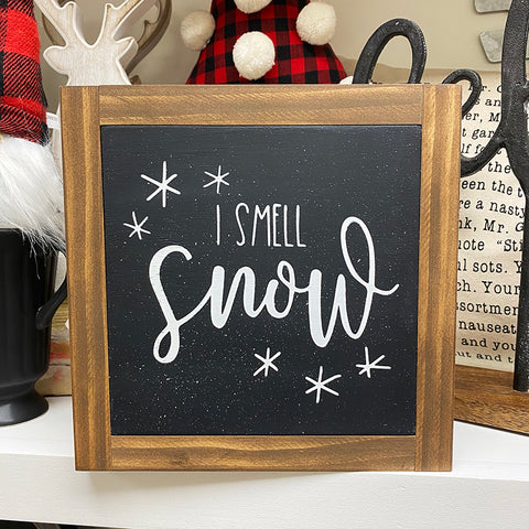 I SMELL SNOW SIGN