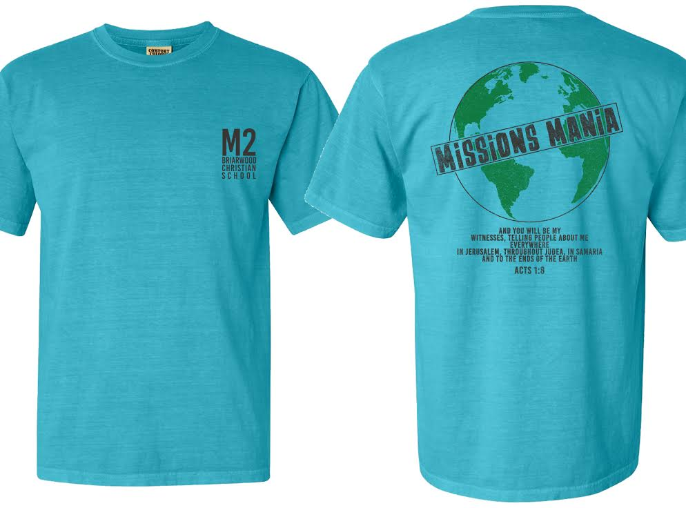 """Missions Mania"" shirt was created to raise money to share the GOOD NEWS!"