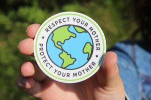 Respect/Protect Earth Sticker