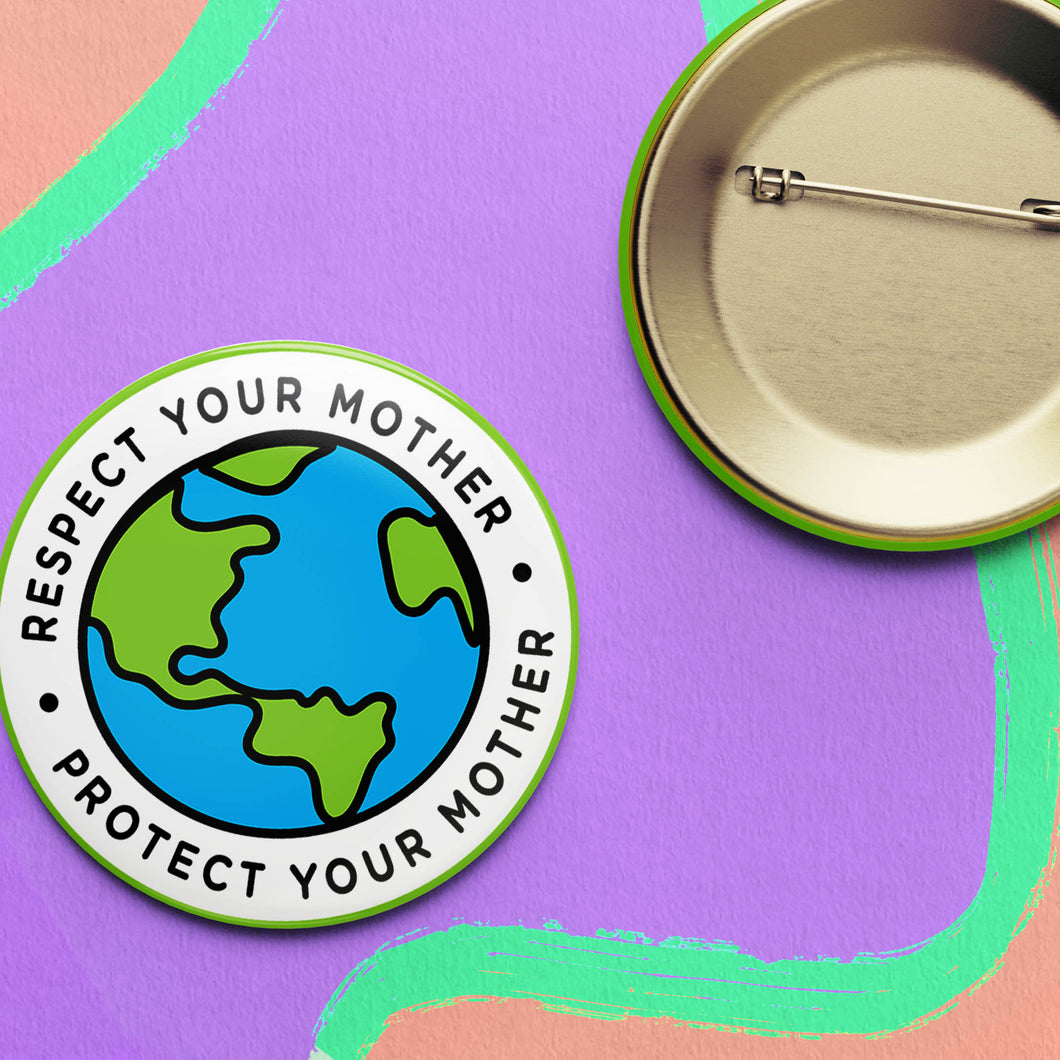 Respect/Protect Earth Button