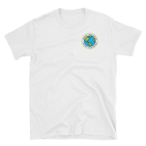 Respect/Protect Earth Short-Sleeve Unisex T-Shirt