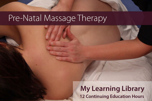 Prenatal Massage 12 CE Hours - Spa & Bodywork Market