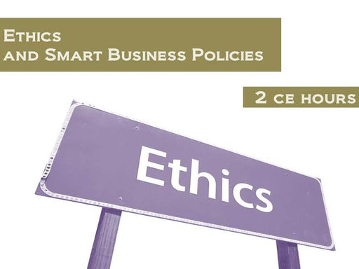 Ethics and Smart Business Policies - 2 CE hours - Spa & Bodywork Market