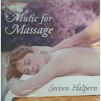 Music for Massage by Steve Halpern - Spa & Bodywork Market