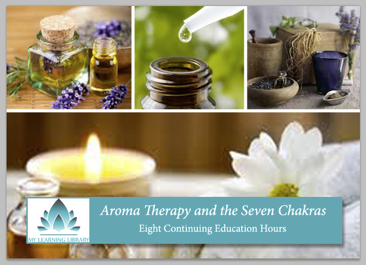 Aromatherapy and the Seven Chakras - 8 CE hours - Spa & Bodywork Market