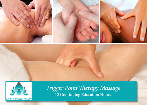 Trigger Point Therapy -  12 CE Hours - Spa & Bodywork Market