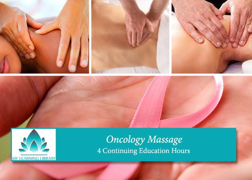 Oncology Massage -  4 CE Hours - Spa & Bodywork Market