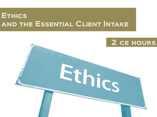 Ethics and the Essential Client Intake - 2 CE hours - Spa & Bodywork Market
