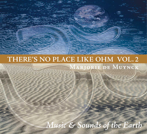 There's No Place Like Ohm Vol 2 CD: Music & Sounds of the Earth - Spa & Bodywork Market