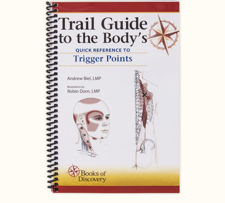 Trail Guide to the Body's Quick Reference Guide to Trigger Points - Spa & Bodywork Market