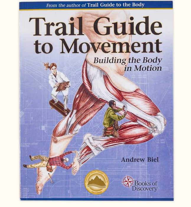 Trail Guide to Movement: Building the Body in Motion - Spa & Bodywork Market