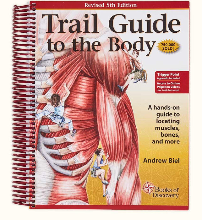 Trail Guide to the Body - 5th Edition - Spa & Bodywork Market