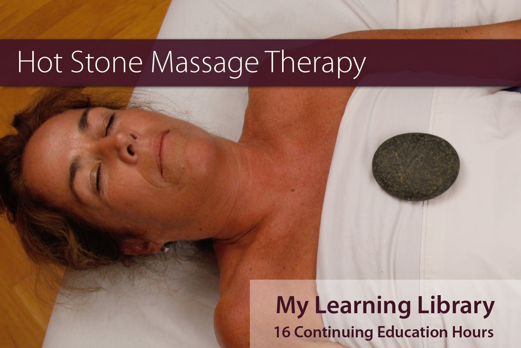 Hot Stone Massage Therapy - 16 CE Hours - Spa & Bodywork Market