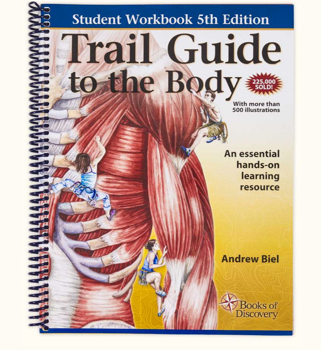 Trail Guide to the Body Student Workbook - 5th Edition
