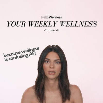 Your Weekly Wellness Volume #1