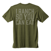 I Ranch So You Can Eat Tee