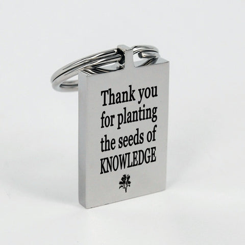 Thank you for planting the seeds of knowledge keychain, teachers gifts