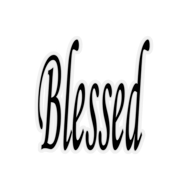 Blessed Kiss-Cut Stickers