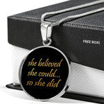 She believed she could so she did inspirational charm necklace