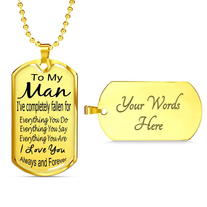 To my man I love you always and forever dog tag necklace