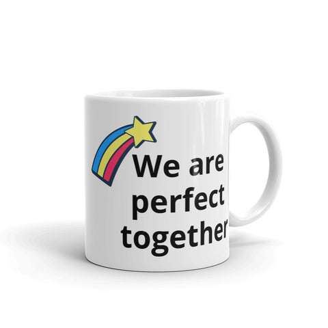 We are perfect together mug