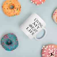 Living my best life ceramic coffee mug - Family Gifts For Life