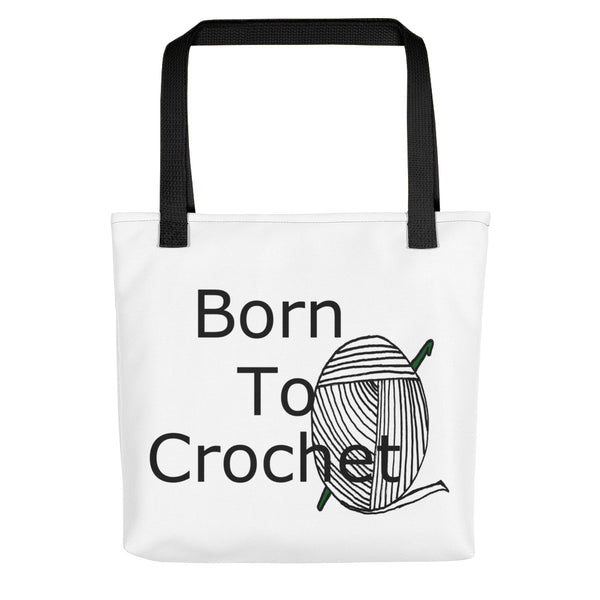 Born to crochet tote bag