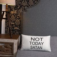 Not today Satan basic throw pillows