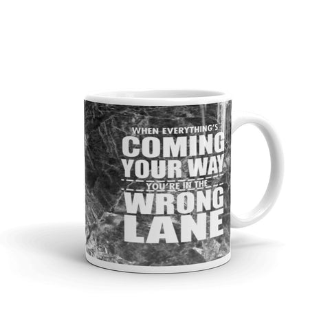 When everything's coming your way coffee mug
