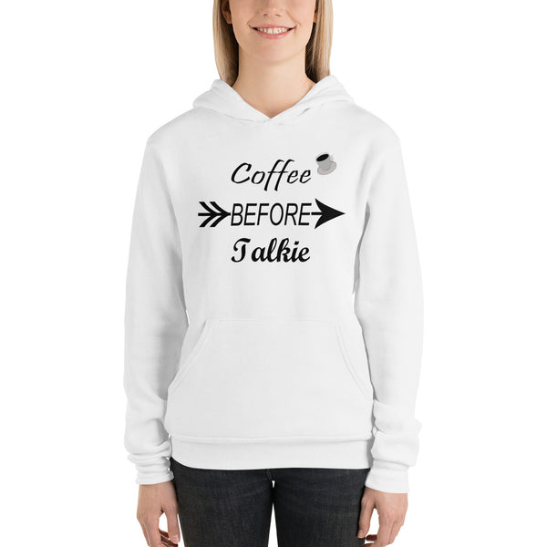 Coffee before talkie women hoodie