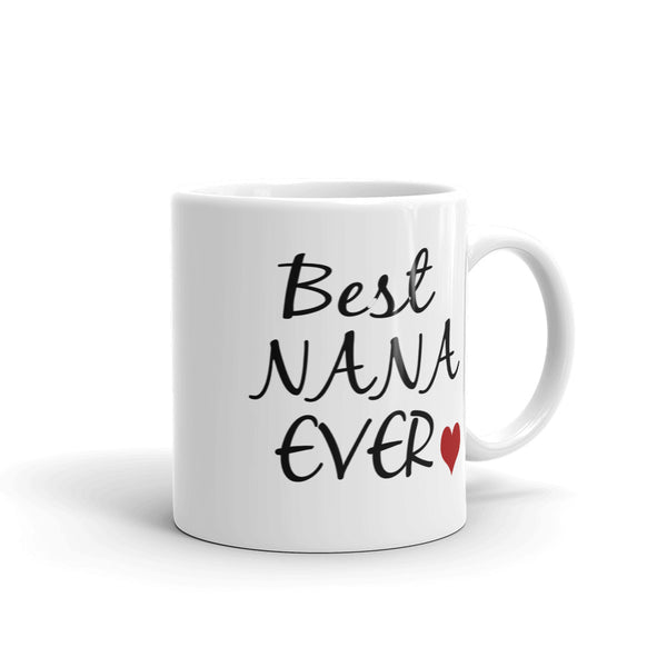 Best Nana Ever Coffee Mug