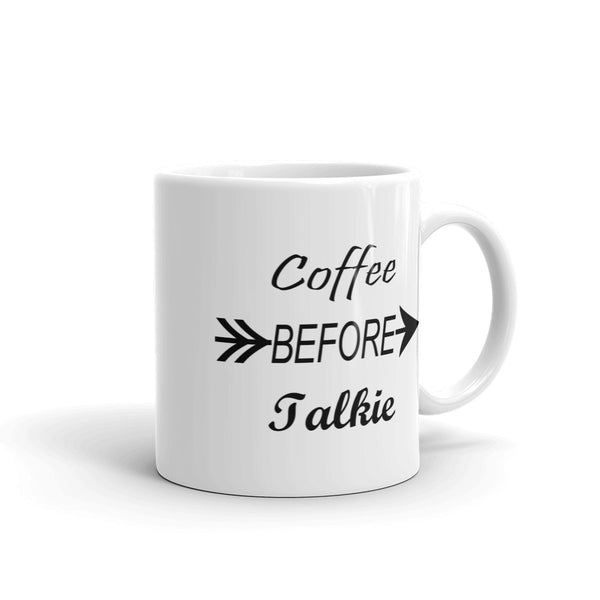 Coffee before talkie 11oz and 15oz mug