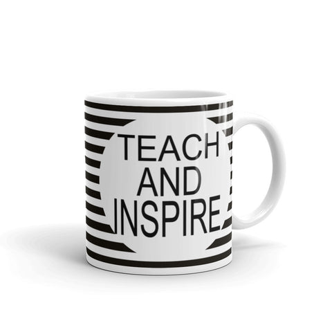 Teacher's Teach and Inspire ceramic coffee mug 11 oz and 15 oz