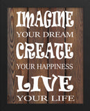 Imagine your dream create live your life framed poster