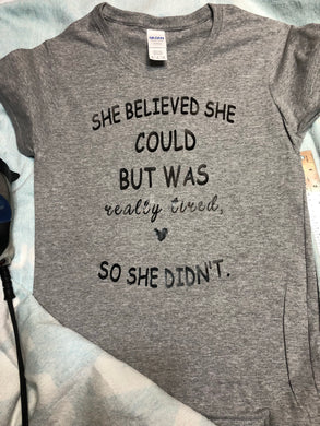She Believed She Could T-Shirt - Izzy Marie's