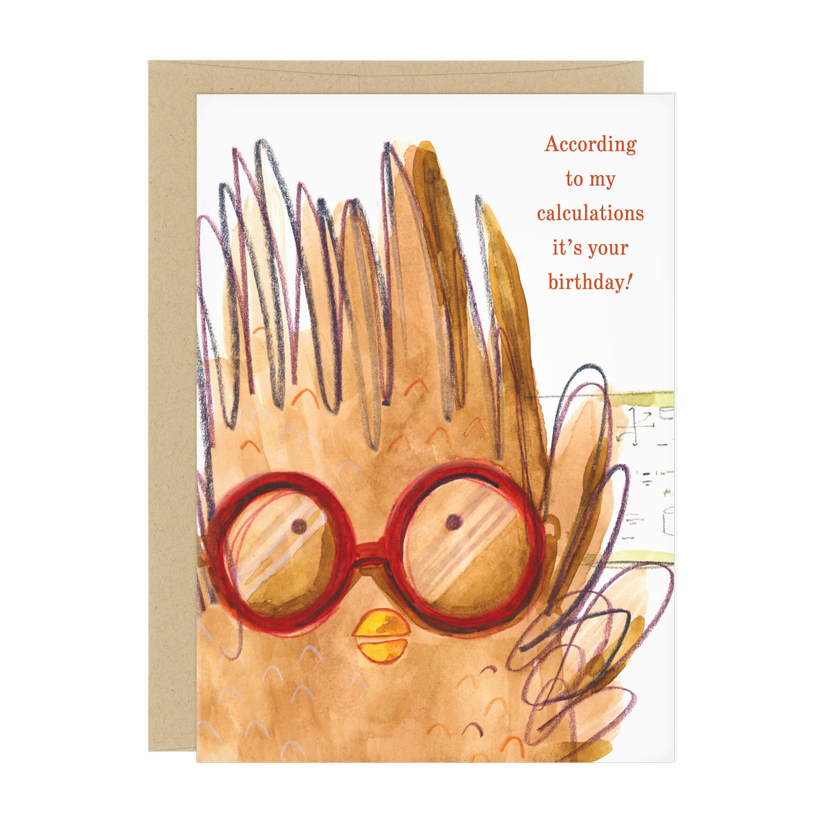 "Birthday card: watercolor illustration of an owl with red glasses in front of a whiteboard with math equations. Text reads: ""According to my calculations it's your birthday!"""
