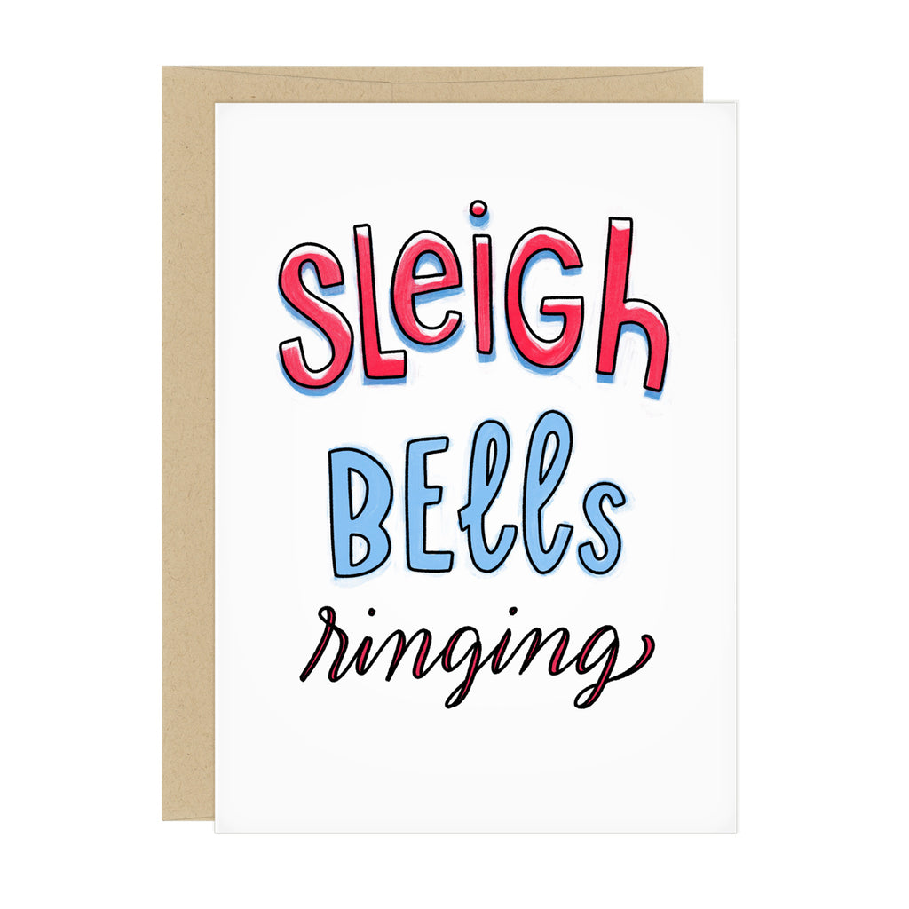 "Greeting card with lettering ""Sleigh Bells ringing"" in red and blue with white highlights"
