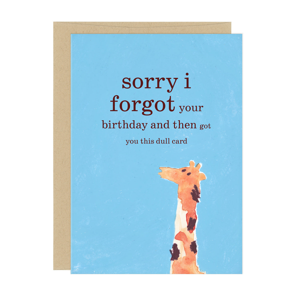 Birthday Card With A Giraffe Text Reads Sorry I Forgot Your And