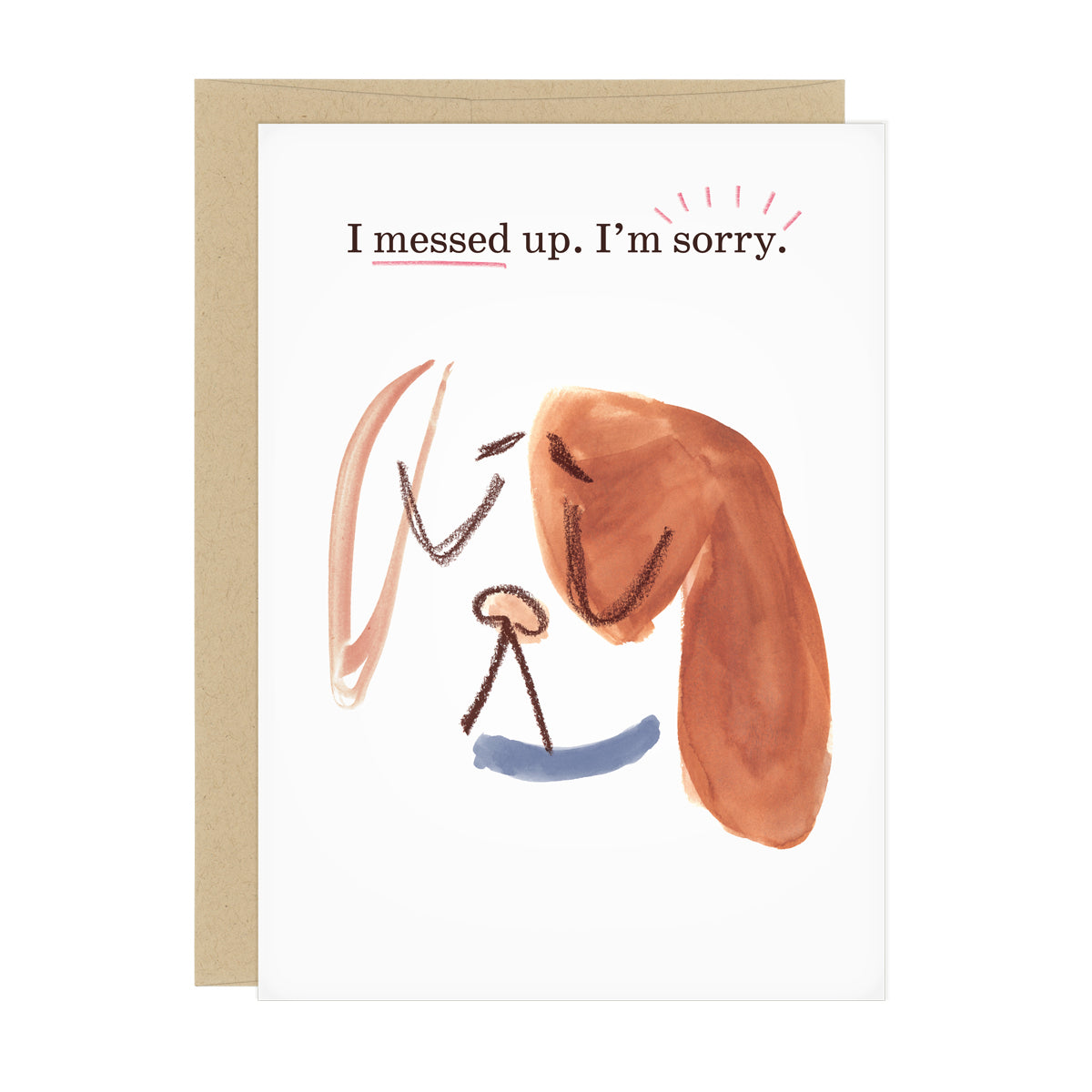 "Apology card featuring the face of sad puppy. Text reads: ""I messed up. I'm sorry."""