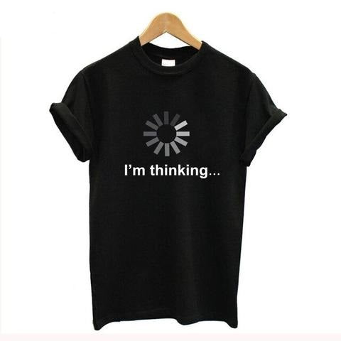 I'm thinking  Programming Language funny T Shirt