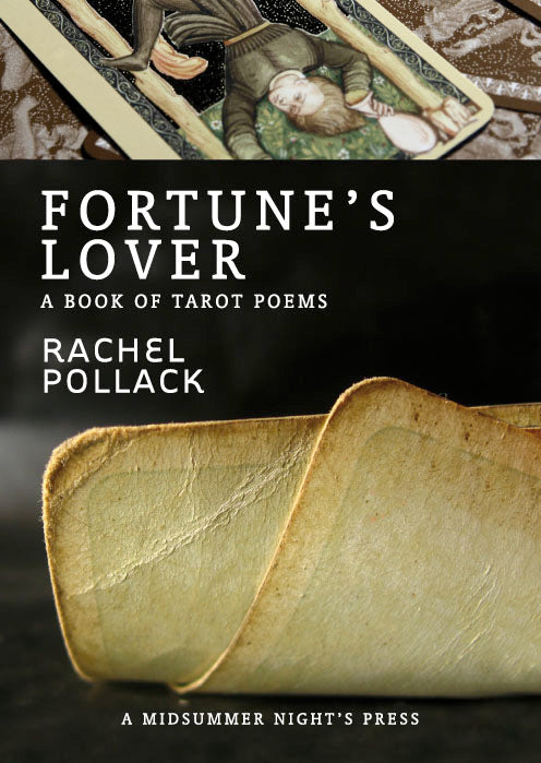 Fortune's Lover: A Book of Tarot Poems by Rachel Pollack