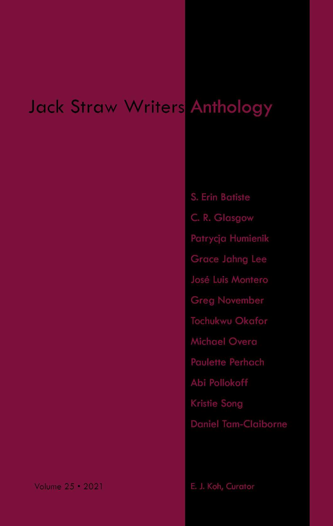 [05/07/2021] Jack Straw Writers Anthology Vol. 25 curated by E. J. Koh
