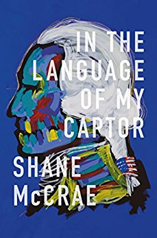 McCrae, Shane: In the Language of My Captor