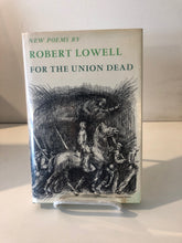 For the Union Dead by Robert Lowell