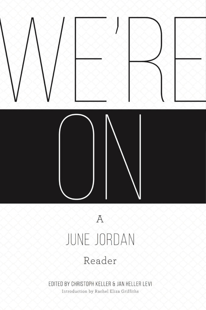 Jordan, June: We're On: A June Jordan Reader