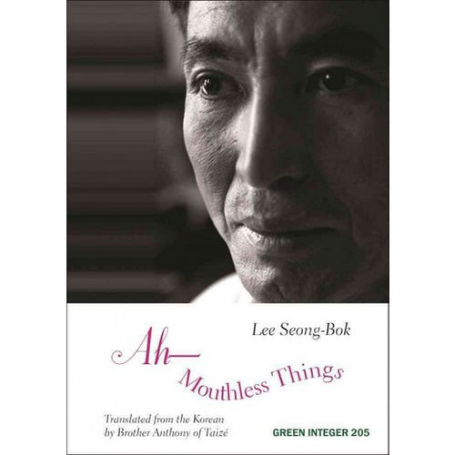 Lee, Seong-Bok: Ah―Mouthless Things